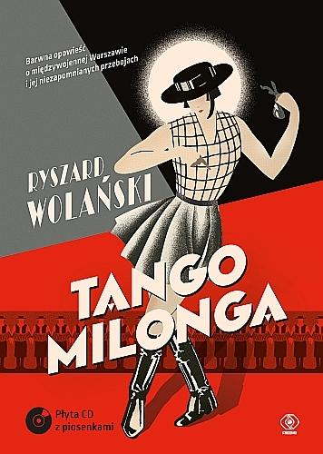 Tango milonga, czyli co nam zostało z tamtych lat
