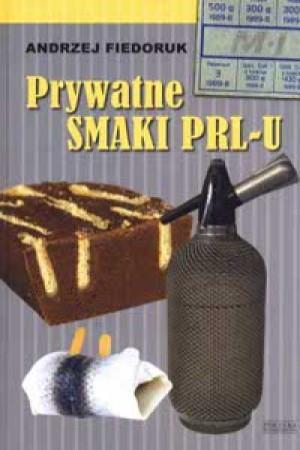 Prywatne smaki PRL-u