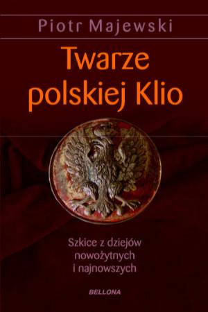 Twarze polskiej Klio