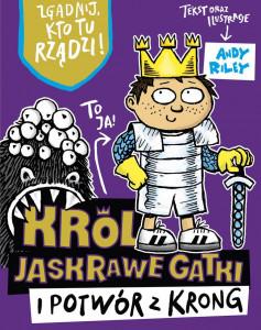 Król Jaskrawe Gatki i Potwór z Krong