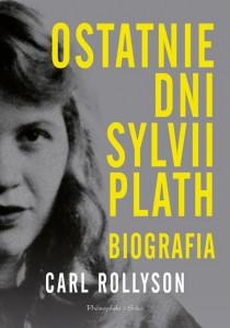 Ostatnie dni Sylvii Plath