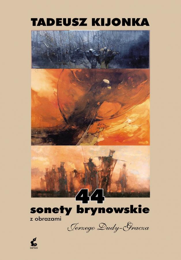 44 sonety brynowskie z obrazami Jerzego Dudy-Gracza