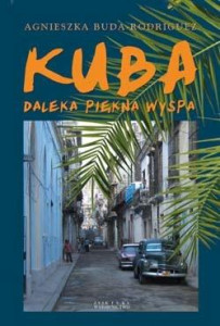 Kuba - daleka piękna wyspa