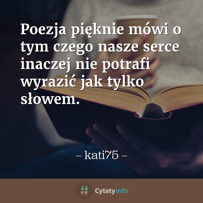 Poezja pięknie mówi o tym czego nasze serce inaczej nie potrafi wyrazić jak tylko słowem.